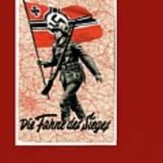 Nazi Propaganda Poster Number 1 Circa 1942 Art Print