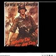 Nazi Propaganda Poster Number 2 Circa 1942 Art Print