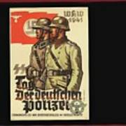 Nazi Propaganda Poster Number 3 Circa 1943 Art Print