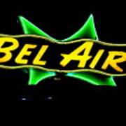 Neon Sign - Bel Air Motel - Wildwood Art Print