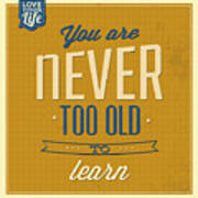 Never Too Old Art Print