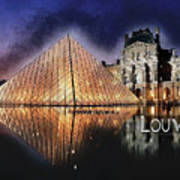 Night Glow Of The Louvre Museum In Paris  Text Louvre Art Print