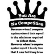 No Competition Art Print