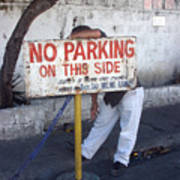 No Parking This Side 2 Art Print