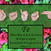 Now Faith Spanish Art Print