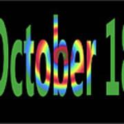 October 18 Art Print
