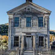 Old Bannack Schoolhouse And Masonic Temple 2 Art Print