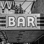 Old Bar Sign Livingston Montana Black And White Art Print
