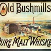 Old Bushmills Irish Whiskey. Old Advertising Poster Art Print
