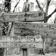 Old Directional Signs At Fort Cooper  Art Print