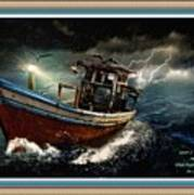 Old Fishing Boat In A Storm L A With Decorative Ornate Printed Frame. Art Print