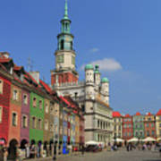 Old Marketplace And The Town Hall Poznan Poland Art Print