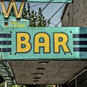 Old Vintage Bar Neon Sign Livingston Montana Art Print