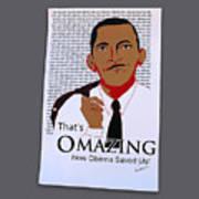 Omazing Obama 1.0 Art Print