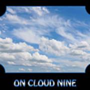 On Cloud Nine - Black Art Print