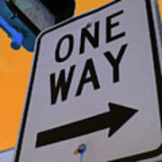 Only One Way Art Print