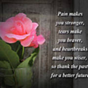 Pain Makes You Stronger Motivational Quotes Art Print