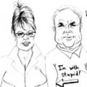 Palin And Mccain What A Pair Art Print