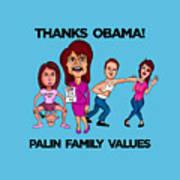 Palin Family Values Art Print