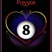 Pasionate8 Art Print