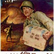 Pass The Ammunition -- Propaganda Poster Art Print