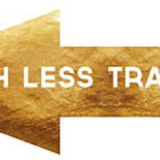 Path Less Traveled-  Art By Linda Woods Art Print