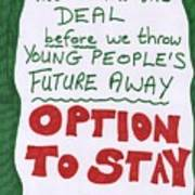 People's Vote Option To Stay Young People Need A Future Art Print