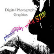 Photography With A Snap Art Print