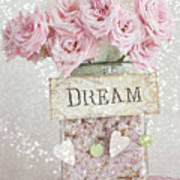 Shabby Chic Dreamy Pink Roses - Cottage Chic Pink Romantic Roses In Jar  - Dream Roses Art Print