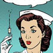 Pop Art Nurse Woman With A Needle And Speech Bubble Art Print