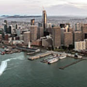 Port Of San Francisco And Downtown Financial Districtport Of San Francisco And Downtown Financial Di Art Print