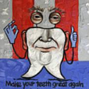 Presidential Tooth 2 Art Print