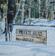 Private - Road Closed Art Print