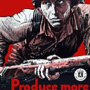 Produce More Milk For Him - Ww2 Art Print