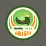 Proud To Be Irish Art Print
