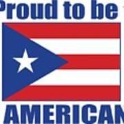 Proud To Be Puerto Rican Art Print