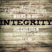 Proverbs 20 7 Art Print