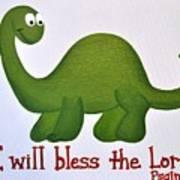 Psalm 34 Dinosaur Art Print