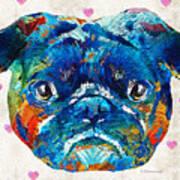 Pug Love Dog Art By Sharon Cummings Art Print
