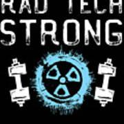 Rad Tech Strong Radiology Workout Art Print
