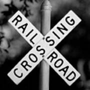 Railroad Crossing Sign Art Print