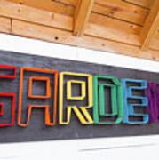 Rainbow Garden Sign One Art Print