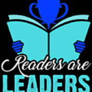 Readers Are Leaders Art Print