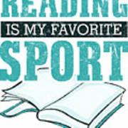 Reading Is My Favorite Sport Light Blue Art Print