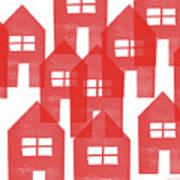 Red Houses- Art By Linda Woods Art Print