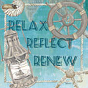 Relax Reflect Renew Art Print