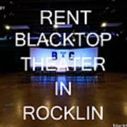 Rent Blacktop Theater In Rocklin, Ca Art Print