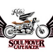 Ride With Passion Cafe Racer Art Print