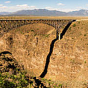 Rio Grande Gorge Bridge Taos New Mexico Art Print