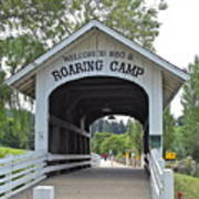 Roaring Camp Covered Bridge Art Print